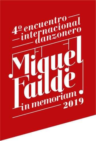 4to Encuentro Internacional Danzonero, MIGUEL FAÍLDE IN MEMORIAM 2019